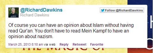 """""""بالطبع يمكن أن يكون لك رأي عن الإسلام من دون أن تقرأ القرآن. ليس عليك أن تقرأ """"كفاحي"""" حتى يكون لك رأي عن النازية."""""""